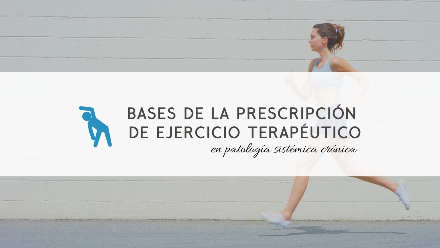 prescripcion-ejercicio-terapeutico-patologia-sistemica-cronica (1)