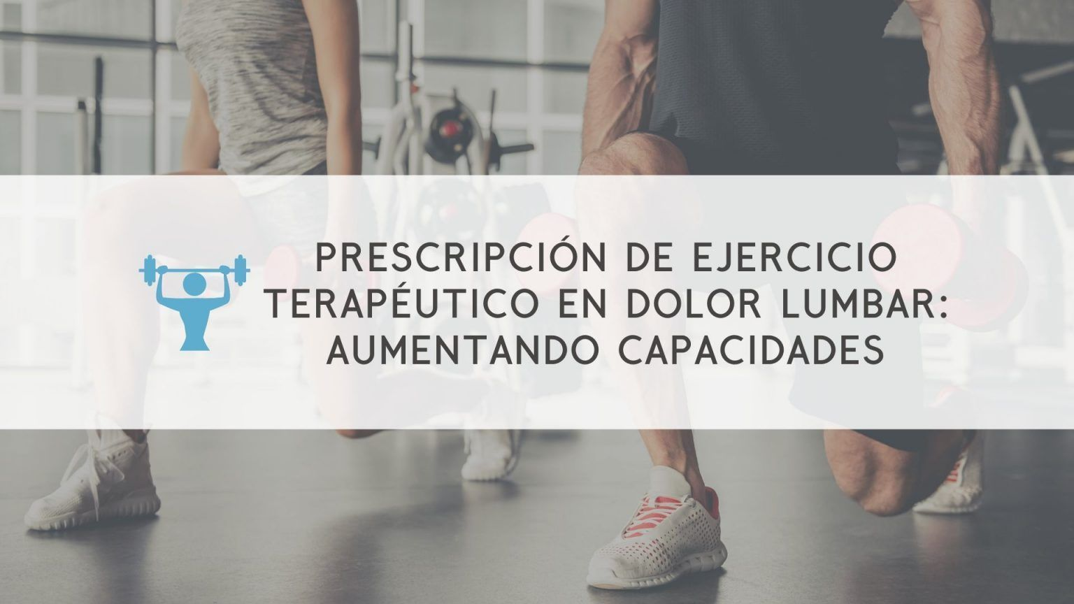 masterclass-prescripcion-ejercicio-terapeutico-dolor-lumbar