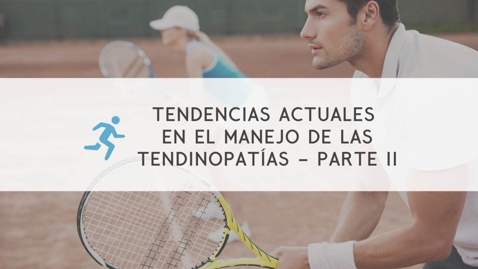 masterclass-tendencias-actuales-manejo-tendinopatias-2