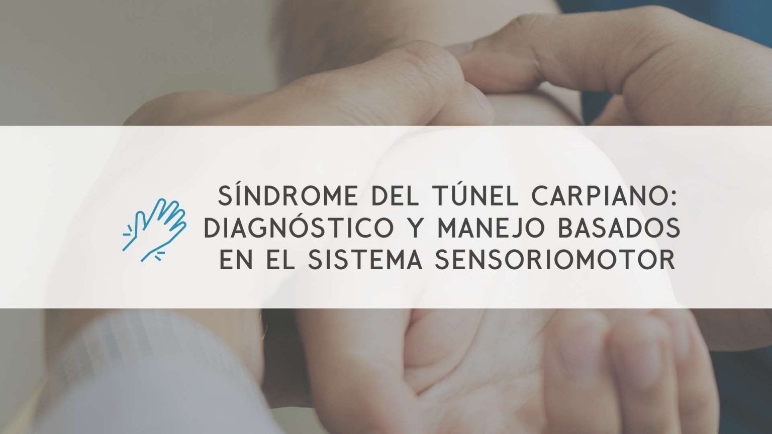 masterclass-sindrome-tunel-carpiano